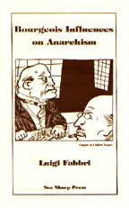 Bourgeois Influences on Anarchism, by Luigi Fabbri cover graphic
