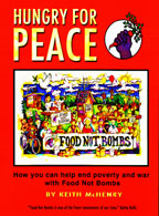 Hungry for Peace, by Keith McHenry 