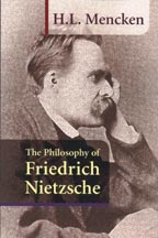 The Philosophy of Friedrich Nietzsche, by H.L. Mencken