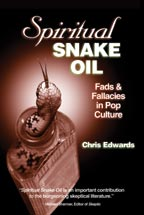 Spiritual Snake Oil, by Chris Edwards,  
